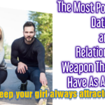 The Most Powerful Weapon That You Have As A Man. (How To Get It)