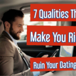 7 Qualities That Will Make You Successful But Ruin Your Dating