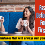 Avoid The Terrible 7 First Date Mistakes: What You Need To Do Instead