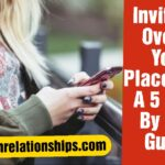 Invite A Girl Over To Your Place With A 5 Step-by-step Guide